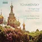 Tchaikovsky: All-Night Vigil & Other Sacred Choral Works