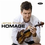 James Ehnes: Homage, Works for Violin