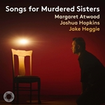 Jake Heggie: Songs for Murdered Sisters