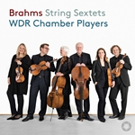 Brahms: String Sextets Nos. 1 & 2