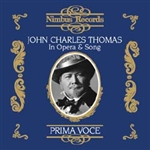 John Charles Thomas in Opera and Song