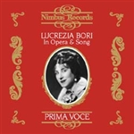 Lucrezia Bori: In Opera and Song