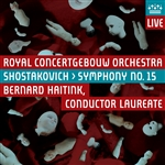 SHOSTAKOVICH, D.: Symphony No. 15 (Royal Concertgebouw Orchestra, Haitink)