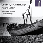 Journey to Aldeburgh: Young Britten