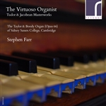 The Virtuoso Organist: Tudor and Jacobean Masterworks