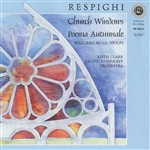 RESPIGHI, O.: Church Windows / Poema autunnale (Ricci, Clark)