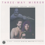 MOREIRA, Airto / PURIM, Flora / FARRELL, Joe: Three-Way Mirror