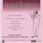 ARNOLD, M.: Sussex Overture (A) / Beckus the Dandipratt / The Smoke  / The Fair Field / Commonwealth Christmas Overture (Arnold)