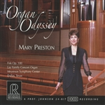 Organ Recital: Preston, Mary / MENDELSSOHN, F. / IVES, C. / MESSIAEN, O. / VIERNE, L. / WIDOR, C.-M. (Organ Odyssey)