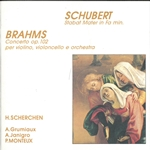 Brahms: Double Concerto in A Minor, Op. 102 - Schubert: Stabat Mater, D. 383 (Live)