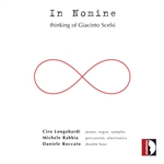 In Nomine: Thinking of Giacinto Scelsi