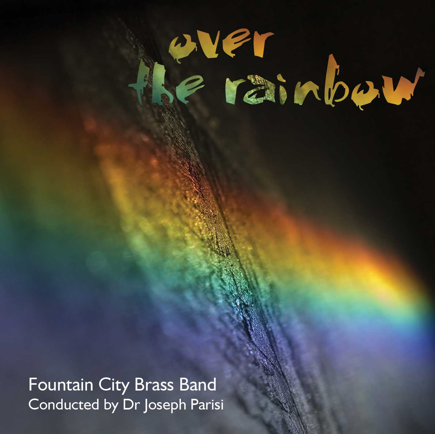 Fountain City Brass Band: Over the Rainbow