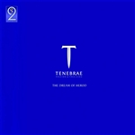 Tenebrae - The Dream of Herod