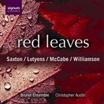 Red Leaves - Saxton /  Lutyens / Williamson