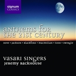 Anthems for the 21st Century - Vasari Singers