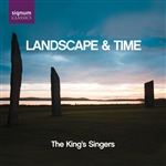 Landscape & Time - The King's Singers