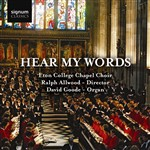 Hear My Words: Choral and Organ Works