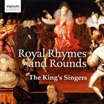 The King's Singers: Royal Rhymes and Rounds
