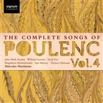 The Complete Songs of Poulenc, Vol 4