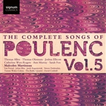 The Complete Songs of Poulenc, Volume 5