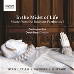 InThe Midst Of Life - Music From The Baldwin Partbooks I