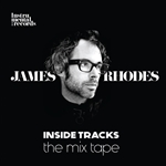 James Rhodes - Inside Tracks: The Mix Tape
