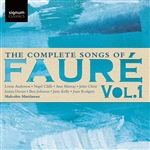 Faure - Complete Songs Vol.1