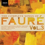 The Complete Songs of Faure, Vol.3