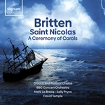 Britten; Saint Nicolas / A Ceremony of Carols