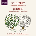 Schubert: Arpeggione Sonata / Chopin: Sonata for Cello & Piano