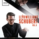 Llyr Williams: Schubert, Vol.8
