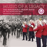Music of a Legacy - The Household Troops Band