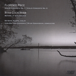 Violin concertos by African American composer Florence Price with a new work by Ryan Cockerham