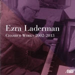 Chamber works by American composer Ezra Laderman