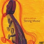 Chamber music for strings by American composer Amelia Kaplan