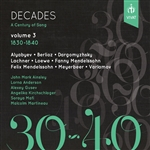 Decades: A Century of Song, Vol. 3 (1830-1840)