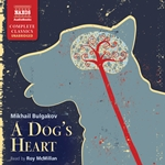Bulgakov: A Dog's Heart (Unabridged)