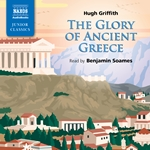 Griffith: The Glory of Ancient Greece (Unabridged)