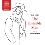 Wells: The Invisible Man (Unabridged)
