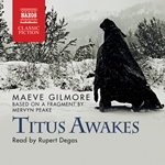 Titus Awake (Abridged)
