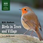 Birds in Town and Village (Unabridged)