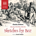 Selections from Sketches by Boz (Abridged)