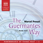 Remembrance of Things Past, Vol. 3: Guermantes Way (The) (Unabridged)