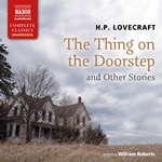 The Thing on the Doorstep and Other Stories (Unabridged)