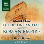 The Decline and Fall of the Roman Empire, Vol. 1 (Unabridged)