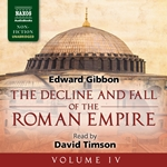 The Decline and Fall of the Roman Empire, Vol. 4 (Unabridged)