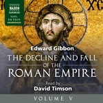 The Decline and Fall of the Roman Empire, Vol. 5 (Unabridged)