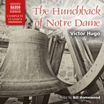 The Hunchback of Notre Dame (Unabridged)
