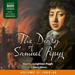 The Diary of Samuel Pepys, Vol. 2 (1664-1666) (Unabridged)