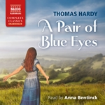 A Pair of Blue Eyes (Unabridged)